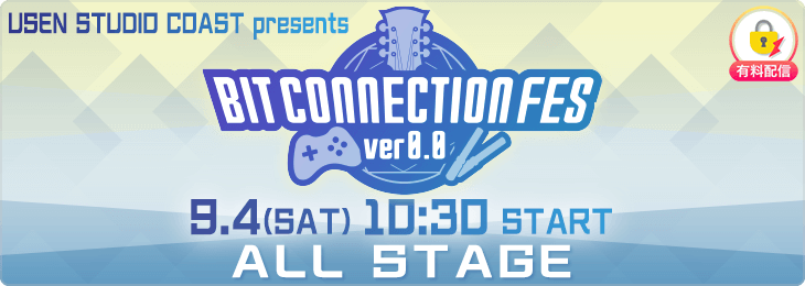 【9.4 ALL STAGE】BIT CONNECTION FES ver.0.0